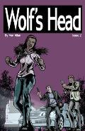 Wolf's Head: Issue 2: 'boom' and 'heart'