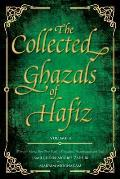 The Collected Ghazals of Hafiz - Volume 4: With the Original Farsi Poems, English Translation, Transliteration and Notes