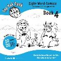The Yak Pack: Sight Word Comics: Book 4: Comic Books to Practice Reading Dolch Sight Words (61-80)