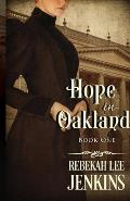 Hope in Oakland: Lose the battle. Win the war.
