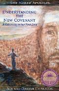 Understanding the New Covenant: A Returning to Our First Love