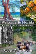 Welcome to Florida: A Different Look at the Sunshine State