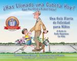 ?has Llenado Una Cubeta Hoy?: Una Gu?a Diaria de Felicidad Para Ni?os