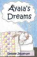 Ayala's Dreams