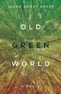 Old Green World