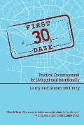 The First 30 Daze: Practical Encouragement for Living Abroad Intentionally