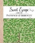 Sweet Escape Coloring Book: Patience & Serenity