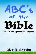 Abc's of the Bible: God's Word Through the Alphabet