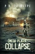 Omega Plague: Collapse