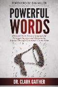 Powerful Words: Discover Your Secret Language for Personal Success and Maximizing Impact Through Emotional Connections