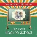 The Amazing Adventures of Ellie the Elephant - Ellie Goes Back to School