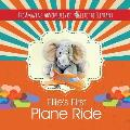 The Amazing Adventures of Ellie the Elephant - Ellie's First Plane Ride