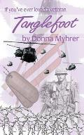 Tanglefoot: If You've Ever Loved a Veteran