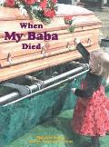 When My Baba Died