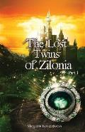 The Lost Twins of Zilonia, Part 1