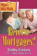 What's the Deal with Reverse Mortgages?
