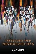 The Trouble With New England Girls