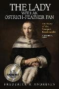The Lady with an Ostrich-Feather Fan: The Story of the Yusupov Rembrandts