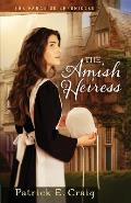 The Amish Heiress: The Paradise Chronicles