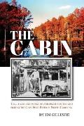 The Cabin: Tall Tales and Murky Truths from Hunting and Fishing the Cape Fear River in North Carolina