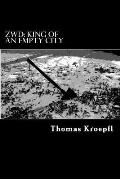 Zwd: King of an Empty City