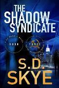 The Shadow Syndicate: (A J.J. McCall Novel)