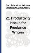 21 Productivity Hacks for Freelance Writers