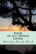 Pulse of all things Living