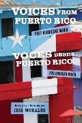 Voices from Puerto Rico / Voces Desde Puerto Rico: Post-Hurricane Maria / Pos-Huracan Maria