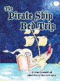 The Pirate Ship Bed Trip