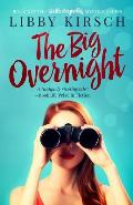 The Big Overnight: Book 3 in the Stella Reynolds Mystery Series