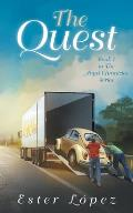 The Quest: Book One in the Angel Chronicles Series