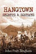 Hangtown: Secrets & Schemes