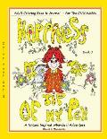 Happiness At The Tip Of My Pen: Adult Coloring Book For The Child Within - A Nature Inspired Whimsical Adventure
