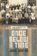 Once Below a Time