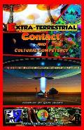 Extra-Terrestrial Contact & Cultural Competency: A field guide for effective communication with off-world visitors