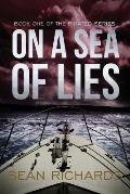 On a Sea of Lies