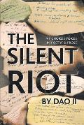 The Silent Riot: My Choices Voices in Poetry & Prose