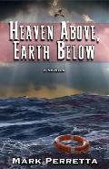 Heaven Above, Earth Below