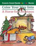 Color Your Way Into a Horse for Christmas