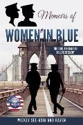 Memoirs of Women in Blue: The Good, The Bad and No Longer Silent