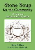 Stone Soup for the Community: The Story of a Faith-Based Health Coalition