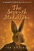 The Seventh Medallion