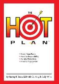 The Hot Plan: *Bolster Team Power *Mobilize Responsibility *Multiply Productivity *Increase Engagement