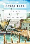 Fever Tree: A Novel of Southern Noir