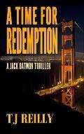 A Time for Redemption: A Jack Oatmon Thriller