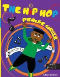 The Hip Hop Praise Circle: Thank You God
