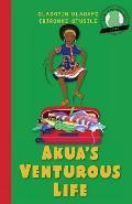Girl to the World: Akua's Venturous Life