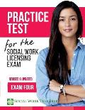 Practice Test for the Social Work Licensing Exam: Exam Four (Revised & Updated)