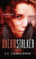 Dreamstalker: A Dreamstrider Novel